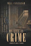 MY LIFE IN CRIME [Pdf/ePub] eBook