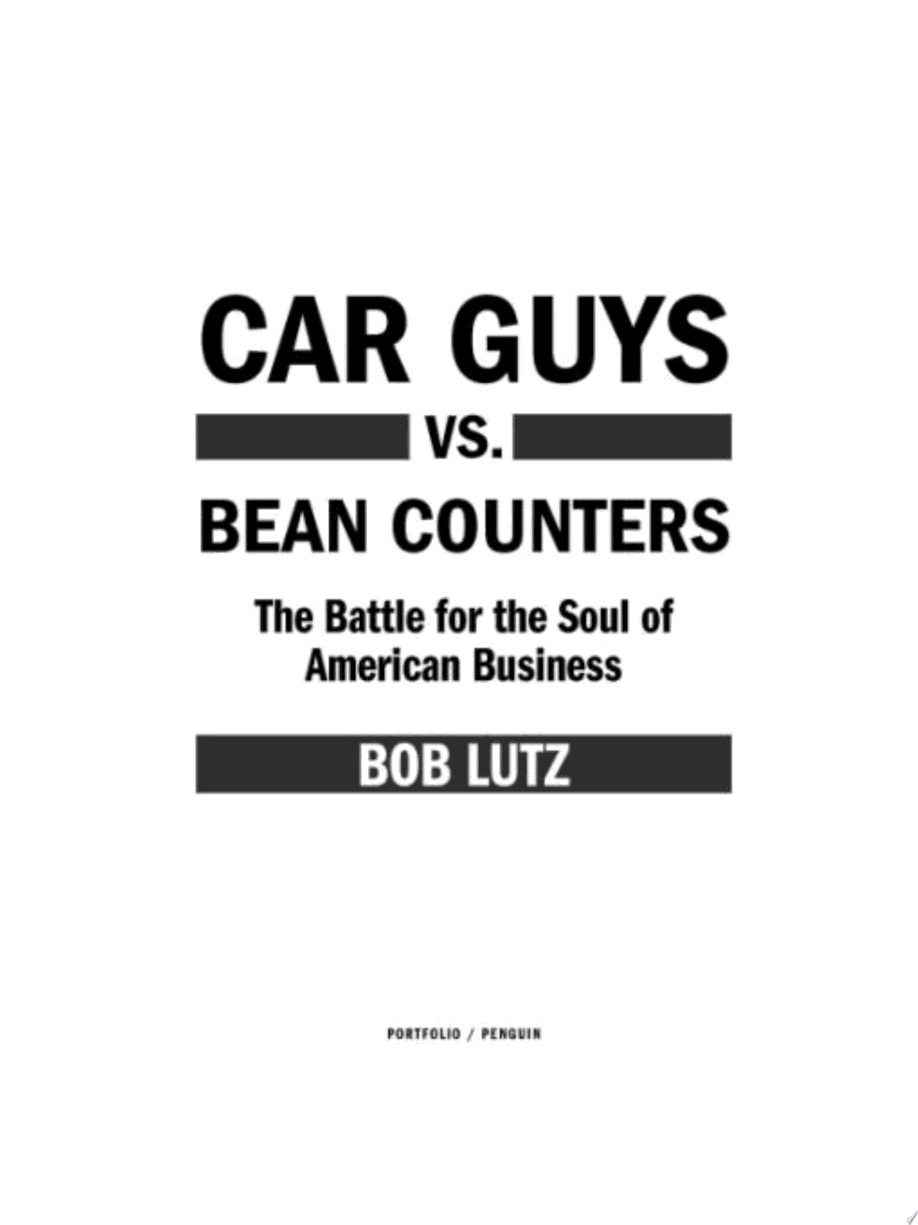 Car Guys vs  Bean Counters