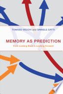 Memory As Prediction Book