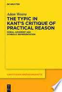 """The Typic in Kant's """"Critique of Practical Reason""""  : Moral Judgment and Symbolic Representation"""