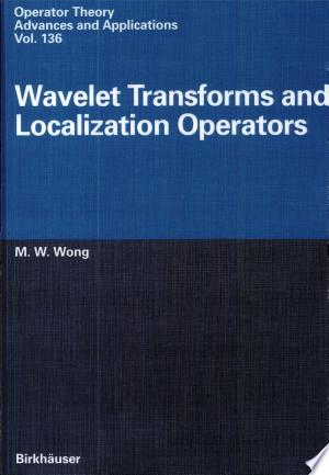 Download Wavelet Transforms and Localization Operators Free Books - Demo