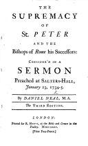 The Supremacy of St Peter consider d  A sermon on Matt  xvi  18  19     Second edition