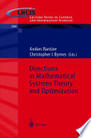 Directions in Mathematical Systems Theory and Optimization
