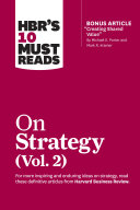 HBR's 10 Must Reads on Strategy, Vol. 2 (with bonus article