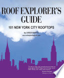 Roof Explorer s Guide  101 New York City Rooftops