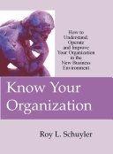 Know Your Organization