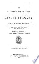 The principles and practice of Dental Surgery  Second edition  revised  modified  and greatly enlarged