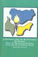 A Proposal For The Re Founding Of Nigeria