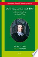 Read Online Petrus Van Mastricht (1630-1706) For Free