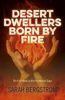Desert Dwellers Born By Fire Pdf/ePub eBook