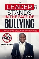The Leader In Me Stands In The Face Of Bullying Book PDF