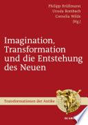Imagination, Transformation und die Entstehung des Neuen