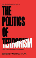 The Politics of Terrorism  Third Edition