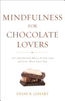 Mindfulness for Chocolate Lovers
