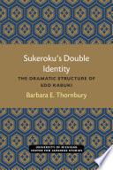 Sukeroku S Double Identity