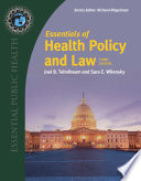 """Essentials of Health Policy and Law"" by Joel B. Teitelbaum, Sara E. Wilensky"