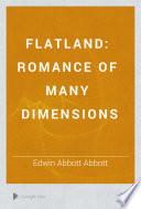 Flatland, A Romance of Many Dimensions by Edwin Abbott Abbott PDF
