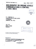 Bibliography On Ground Vehicle Communication And Control A Kwic Index Annual Report Volume Ii