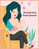 Breastfeeding Recipe Journal