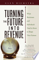 Turning the Future Into Revenue