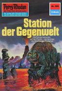 Perry Rhodan 589: Station der Gegenwelt (Heftroman)