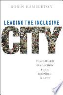 Leading The Inclusive City Book PDF