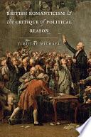 British Romanticism and the Critique of Political Reason
