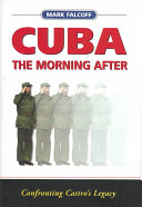 Cuba the Morning After