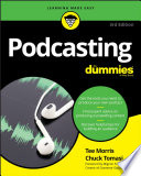 """""""Podcasting For Dummies"""" by Tee Morris, Chuck Tomasi"""