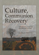 Culture, Communion and Recovery