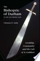 The Bishopric Of Durham In The Late Middle Ages