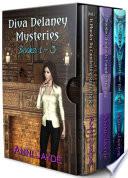 Diva Delaney Mysteries  Bundle 1  Books 1   3 Book PDF