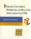 Designing Concurrent Distributed And Real Time Applications With Uml