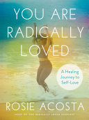 You Are Radically Loved
