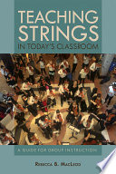 Teaching Strings in Today s Classroom