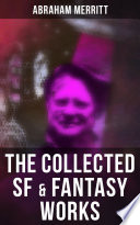 The Collected SF   Fantasy Works