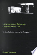 Landscapes of Betrayal, Landscapes of Joy