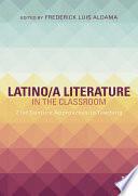 Latino a Literature in the Classroom