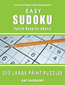 Easy Sudoku Puzzle Book for Adults