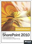 Microsoft SharePoint 2010 - das Entwicklerbuch