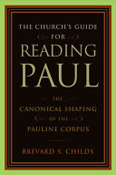 The Church's Guide for Reading Paul