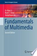 """""""Fundamentals of Multimedia"""" by Ze-Nian Li, Mark S. Drew, Jiangchuan Liu"""