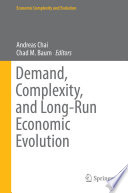 Demand  Complexity  and Long Run Economic Evolution