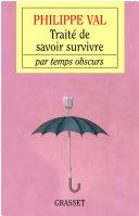 Traité de savoir survivre par temps obscurs [Pdf/ePub] eBook
