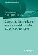 Strategische Kommunikation im Spannungsfeld zwischen Intention und Emergenz