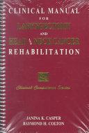 Clinical Manual for Laryngectomy and Head neck Cancer Rehabilitation
