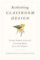 Rethinking Classroom Design