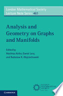 Analysis and Geometry on Graphs and Manifolds