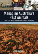 Managing Australia's Pest Animals: A Guide to Strategic Planning and ...