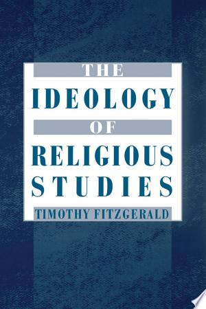 Free Download The Ideology of Religious Studies PDF - Writers Club